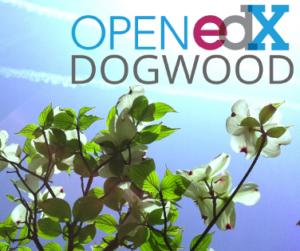 Open edX Dogwood Release